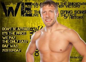 WWE Daniel Bryan Quotes Wallpaper » WWE Daniel Bryan Quotes Wallpaper