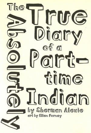The+Absolutely+True+Diary+of+a+Part-Time+Indian%2C+Title+Page+Artwork ...