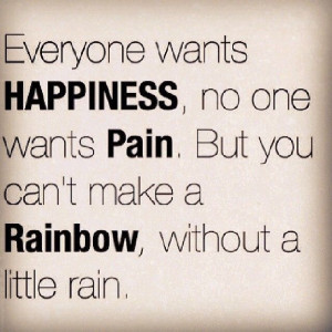 cant make a rainbow without a little rain life quotes quote instagram ...