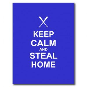 Keep Calm and Steal Home - Baseball Postcard