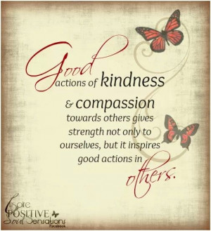 Kindness and compassion...