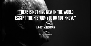 Harry Truman Quotes History