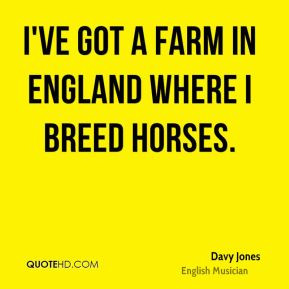 davy-jones-musician-quote-ive-got-a-farm-in-england-where-i-breed.jpg