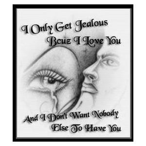 Jealous Love Quotes - Love Quotes Scarves