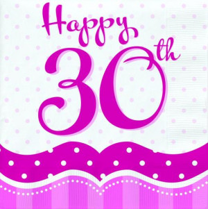 30th Birthday Pink Napkins 16s