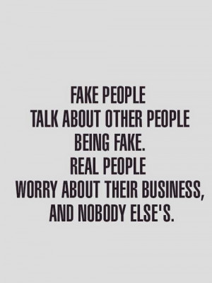Fake people talk about other people being fake