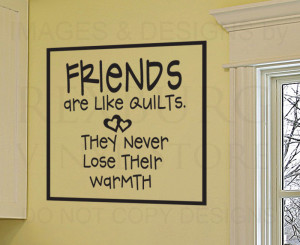 Details about Wall Decal Sticker Quote Friends Are Like Quilts Friends ...