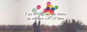 ... my facebook cover tags quotes chase your dream dreams catch balloon