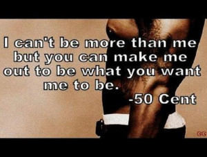 50 Cent Love Quotes : Rapper, 50 cent, quotes, sayings, about yourself, inspirational