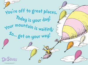 dr seuss oh the places you ll go i saw this quote on the back of a ...