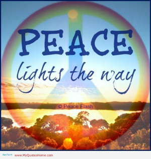 Peace and quiet pictures and quotes | Peace Lights the way - Peace ...