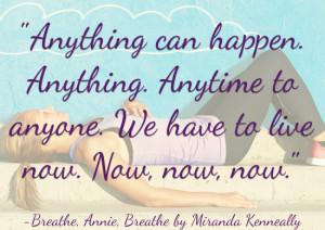 inspiring quotes from 2014 ya books breathe annie breathe miranda ...
