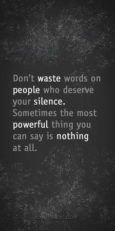 people truth inspirational waste say wisdom words wise quotes silence ...
