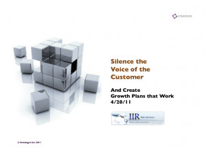 Silence the Voice of the Customer (VOC)