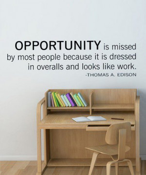 Great quote, especially perfect in a junior high/high school classroom ...