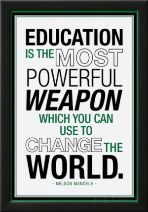 Education Nelson Mandela Quote Lamina Framed Poster