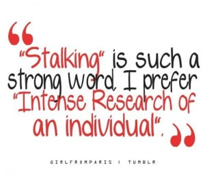 humor,love,stalk,quotes,stalking,funny ...