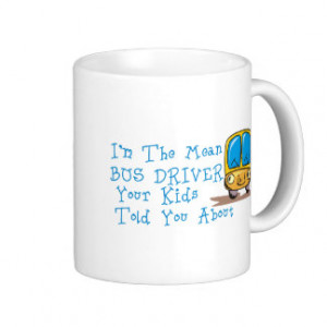 Funny School Bus Sayings Gifts - Shirts, Posters, Art, & more Gift ...