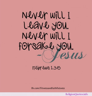 Will Never Leave You Sayings