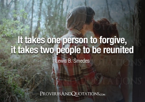 proverbs quotations 11 months ago lewis b smedes forgiveness quotes ...