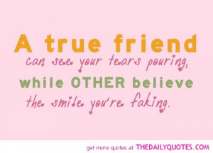 true-friend-quote-friendships-tears-quotes-pictures-pics-saying ...