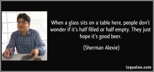 More Sherman Alexie Quotes