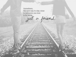 Sometimes, the best way to stay close to someone you love is by being ...
