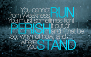 Unusual Quotes About Life Gallery: Perish Or Stand Quote On Dark Blue ...