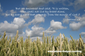 Are you feeding on God's word each and every day? If it is imperative ...