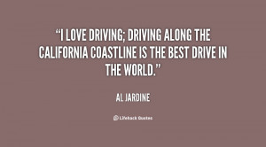 love driving; driving along the California coastline is the best ...