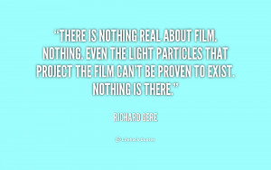 quotes about nothing source http quotes lifehack org quote richardgere ...