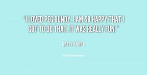 quote-Katey-Sagal-i-loved-peg-bundy-i-am-so-31299.png