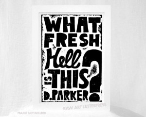 Dorothy Parker Quote What Fresh Hell is This ART PRINT Cubicle Decor ...