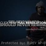 rapper, wale, quotes, sayings, relationships, short quote life, quotes ...