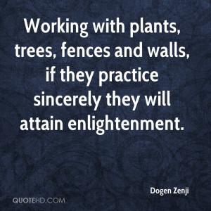 Dogen Zenji Gardening Quotes