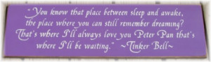 You know that place... Tinker Bell quote wood sign NEW