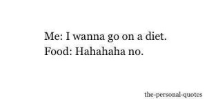 diet, food, funny, lol, so true, text