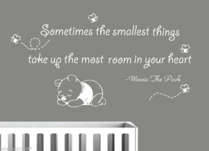 ... the Smallest Thing .. Winnie The Pooh Quote Wall Sticker Removable