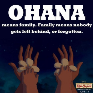Ohana Means Family.