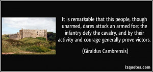 ... cavalry, and by their activity and courage generally prove victors