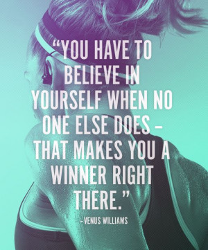 Fitness Motivation Quote – You have to believe in yourself when no ...