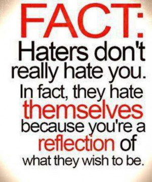 ... and stand upright in front of them therefore do not hate your haters