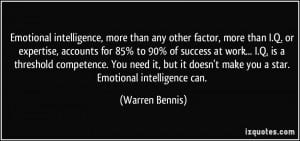 or expertise, accounts for 85% to 90% of success at work... I.Q ...