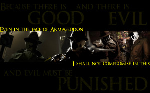 Because there is good and there is evil…