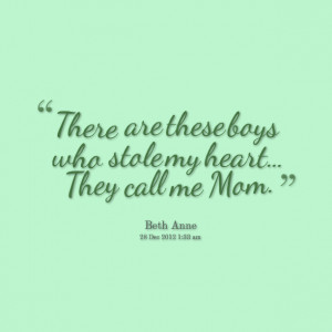 Quotes Picture: there are these boys who stole my heart they call me ...