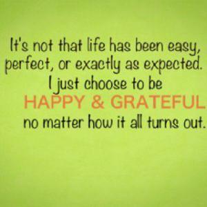 Happy and grateful