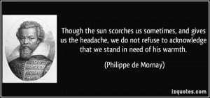... we do not refuse to acknowledge that we stand in need of his warmth