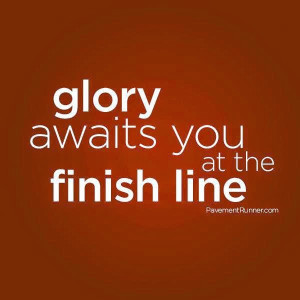 Finish Line Quotes Sayings, Read It