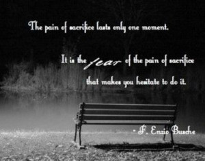 Sacrifice Inspiring Quotes And Sayings Juxtapost