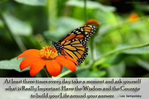 Ask yourself what is really important and then have the courage to ...